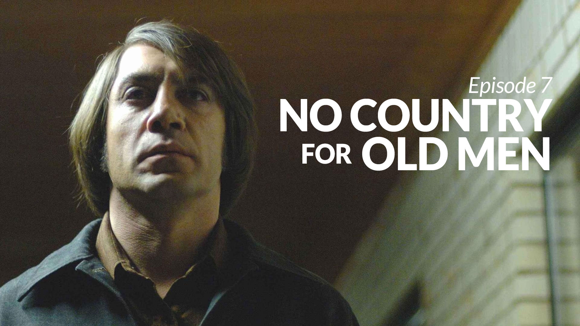 7 Rewatch No Country For Old Men Givemebackmyson Podcast